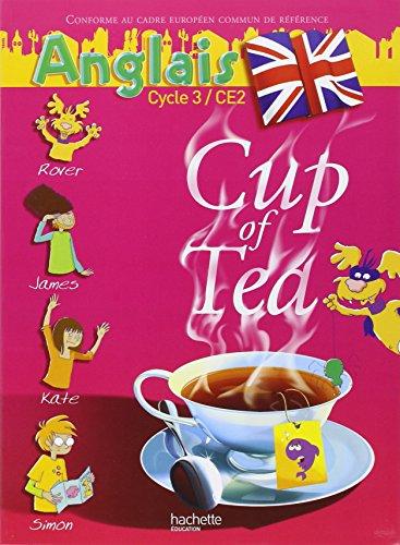 Anglais Cycle 3 CE2 Cup of Tea
