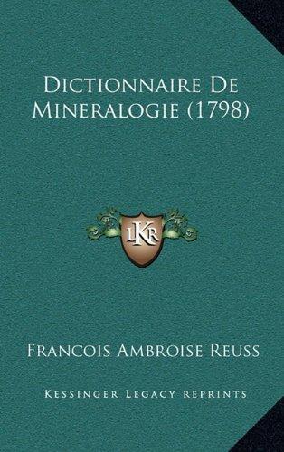 Dictionnaire de Mineralogie (1798)