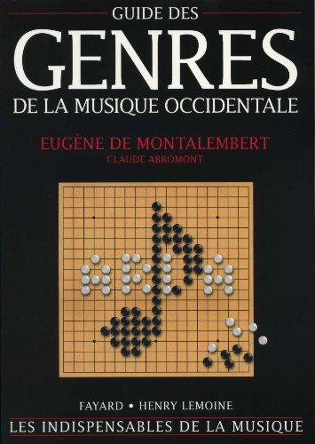 Guide des genres de la musique occidentale par Eugène de Montalembert