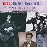 Great British Rock 'n' Roll - Just about as good as it gets