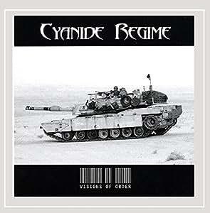 Cyanide Regime - Visions Of Order