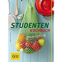 Studentenkochbuch - vegetarisch (GU Themenkochbuch) (German Edition)