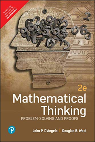 Mathematical Thinking: Problem-Solving and Proofs| Second Edition | By Pearson