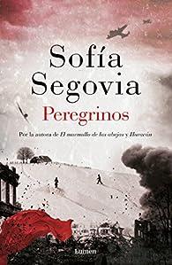 Peregrinos par Sofía Segovia