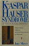 Kaspar Hauser Syndrome of