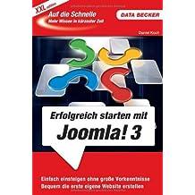 Auf die Schnelle XXL: Erfolgreich starten mit Joomla! 3.0 by Daniel Koch (2012-11-26)