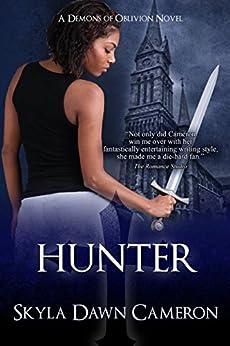 Hunter (Demons of Oblivion Book 2) by [Cameron, Skyla Dawn]