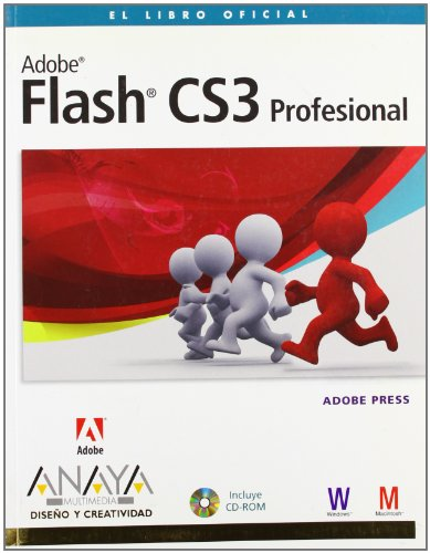 Flash CS3 Profesional (Diseño Y Creatividad) por Adobe Press