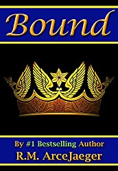 Bound: A Merged Fairy Tale of Beauty and the Beast & Sleeping Beauty (The Enchanted Rose Trilogy: Part 2)