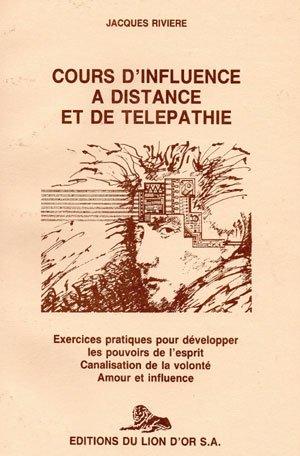 Cours d'influence à distance et de télépathie par Jacques Rivière