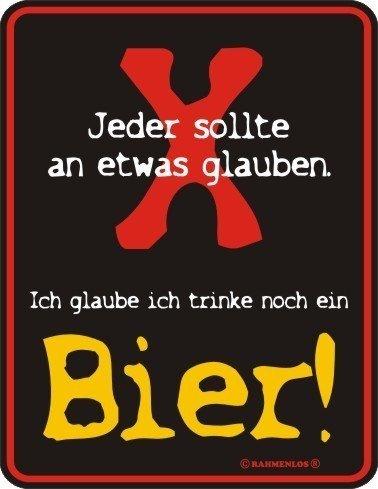 Shirt Zauber Fun Schild - jeder sollte an etwas glauben ..noch ein Bier (Bier Noch)