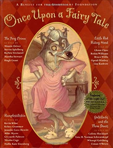 Once Upon a Fairy Tale: Four Favorite Stories Retold by the Stars with CD (Audio)