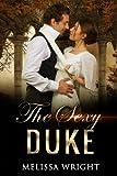 The Sexy Duke: Volume 2 (Tthe Sexy Short Story Series)