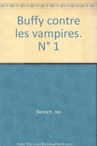 Buffy contre les vampires, numéro 1