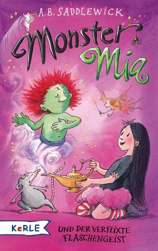 Monster Mia und der verflixte (Monster Beängstigend)