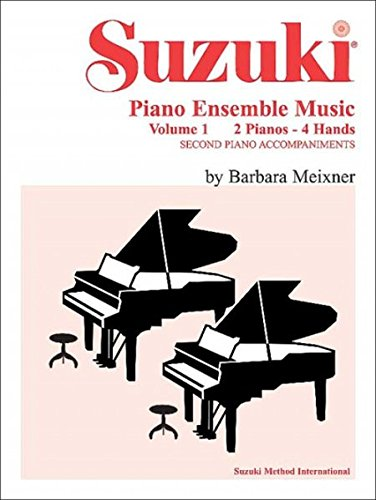 Music Piano Ensemble Suzuki (Suzuki Piano Ensemble Music, Volume 1 for Piano Duo: Second Piano Accompaniments/2 Pianos - 4 Hands (Suzuki Method Ensembles))
