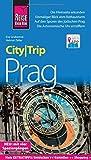 Reise Know-How CityTrip Prag: Reiseführer mit herausnehmbarem Faltplan, Spaziergängen und Web-App