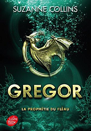 Gregor - Tome 2 - La Prophétie du Fléau