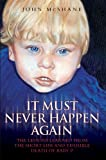 It Must Never Happen Again: The Lessons Learnt from the Short Life and Terrible Death of Baby P