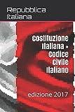 libro Costituzione Italiana + Codice Civile Italiano: edizione 2017