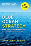 Blue Ocean Strategy - How to Create Uncontested Market Space and Make the Competition Irrelevant.