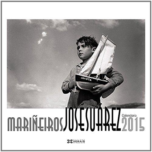 Descargar Libro Calendario Xerais 2015 José Suárez (Materiais Non Libros - Axendas) de Equipo Xerais