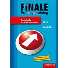 Finale - Prüfungstraining Zentralabitur Nordrhein-Westfalen: Abiturhilfe Englisch 2014