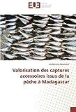 Valorisation des captures accessoires issus de la pêche à Madagascar