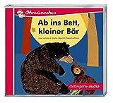 Ab ins Bett, kleiner Bär und andere Gute-Nacht-Geschichten (CD): Ohrwürmchen, Ungekürzte Lesung mit Geräuschen und Musik