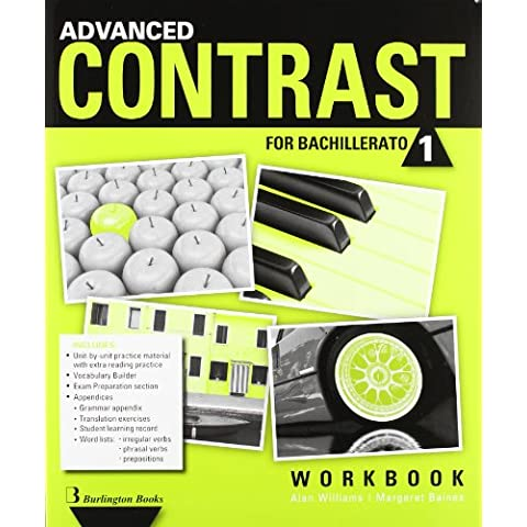 Advanced Contrast For Bachillerato 1. Workbook