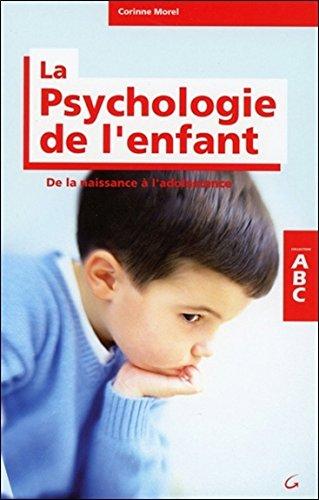ABC de la Psychologie de l'enfant par Corinne Morel