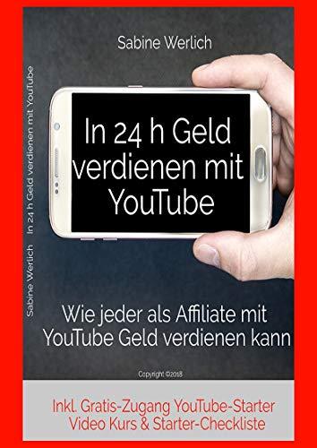 In 24 h  Geld verdienen mit YouTubeWie jeder als Affiliate mit YouTube Geld verdienen kannZiel des Buches:Mit diesem Buch kannst du die Chancen und Zeichen der Zeit nutzen. In diesem Fall die Möglichkeit mit eigenen Videos auf YouTube als Affiliate o...