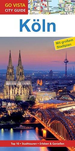 Preisvergleich Produktbild GO VISTA: Reiseführer Köln (Mit Faltkarte)