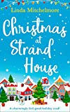 Christmas at Strand House: A gorgeously uplifting festive romance!