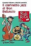 Il clarinetto jazz di Son Belluscio (GRU Ridi Ridi)