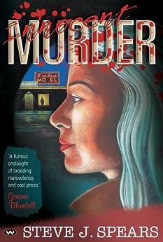 Innocent Murder von [Spears, Steve J.]