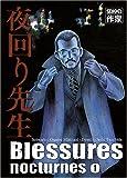 Blessures nocturnes Vol.1