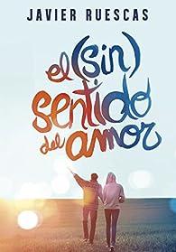 El sentido del amor par Javier Ruescas