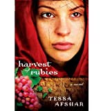 [( Harvest of Rubies By Afshar, Tessa ( Author ) Paperback May - 2012)] Paperback