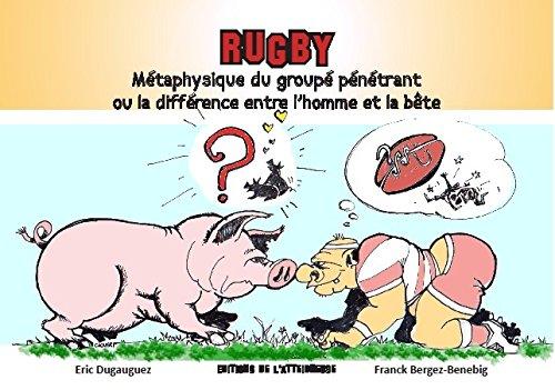rugby-metaphysique-du-groupe-penetrant-ou-la-difference-entre-lhomme-et-la-bete