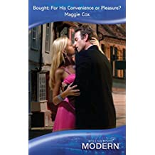 Bought: For His Convenience or Pleasure? (Mills & Boon Modern)