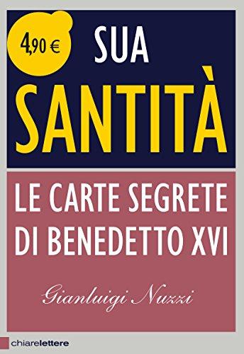 Sua Santit. Le carte segrete di Benedetto XVI
