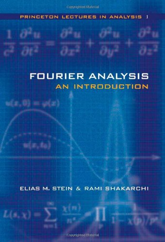 Fourier Analysis: An Introduction (Princeton Lectures in Analysis) por Elias M. Stein