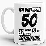 Geburtstags-TasseIch Bin 50 mit 32 Jahren Erfahrung Weiss/Geburtstags-Geschenk/Geschenkidee/Scherzartikel/Lustig/mit Spruch/Witzig/Spaß/Fun/Kaffeetasse/Mug/Cup/Beste Qualität - 25 Jahre Erfahrung