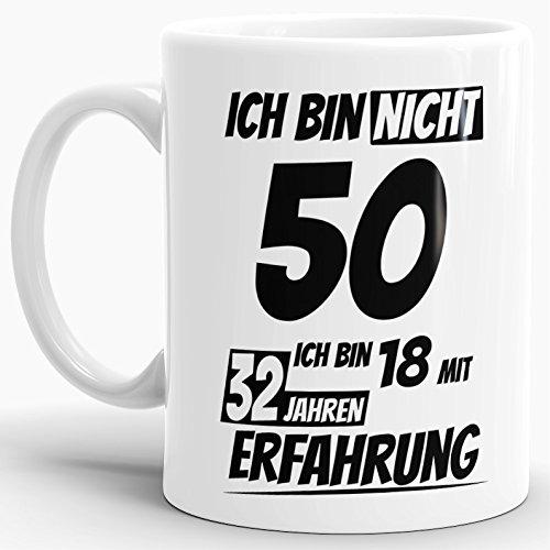 Geburtstags-TasseIch Bin 50 mit 32 Jahren Erfahrung...
