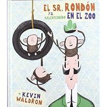 El sr. Rondón y el malentendido en el zoo (Cuentos (flamboyant))