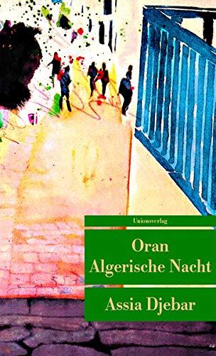 Oran Algerische Nacht. (Unionsverlag Taschenbücher)