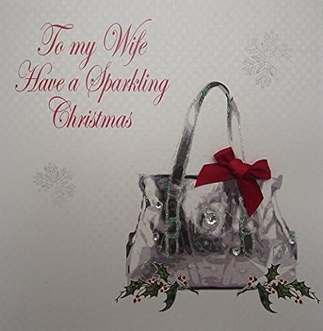 White Cotton Cards To My Wife Have a Sparkling Christmas Handmade Handbag Card
