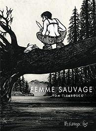 Femme sauvage par Tom Tirabosco