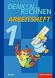 Denken und Rechnen - Ausgabe 2014 für Grundschulen in Bayern: Arbeitsheft 1